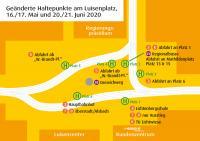 Geänderte Haltepunkte am Luisenplatz, 16./17. Mai und 20./21. Juni 2020